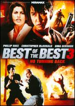 Best of the Best 3: No Turning Back - Phillip Rhee