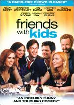 Friends With Kids - Jennifer Westfeldt