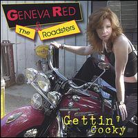 Gettin' Cocky - Geneva Red & The Roadsters