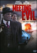 Meeting Evil - Chris Fisher