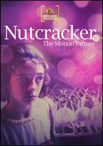Nutcracker: The Motion Picture - Carroll Ballard