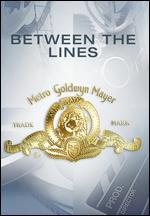 Between the Lines - Joan Micklin Silver