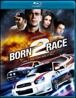 Born 2 Race [Blu-ray] - Alex Ranarivelo