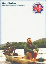 Gary Barlow: On Her Majesty's Service