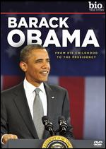 Biography: Barack Obama - From His Childhood to the Presidency -
