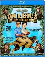 Tim And Eric's Billion Dollar Movie [Blu-ray]
