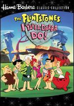 The Flintstones: I Yabba Dabba Do!