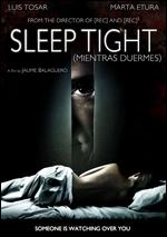 Sleep Tight - Jaume Balaguer�