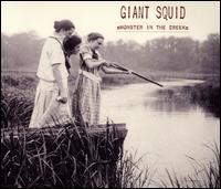 Monster in the Creek - Giant Squid