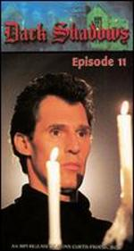 Dark Shadows: Episode 11