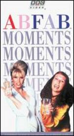 Absolutely Fabulous Moments