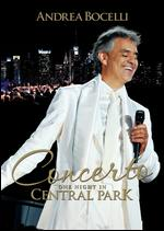 Andrea Bocelli: Concerto - One Night in Central Park -