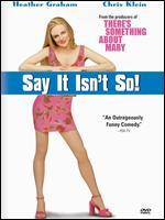 Say It Isn't So [2001] [Dvd]