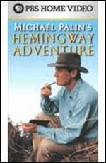 Michael Palin's Hemingway Adventure [TV Series]