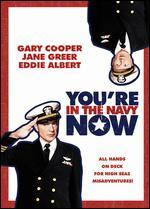 You're in the Navy Now - Henry Hathaway