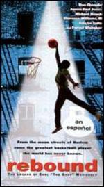 """Rebound: The Legend of Earl """"The Goat"""" Manigault"""