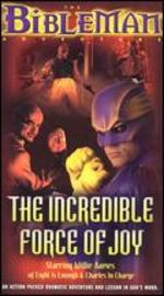 Bibleman: The Incredible Force of Joy