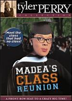Tyler Perry's Madea's Class Reunion-the Play