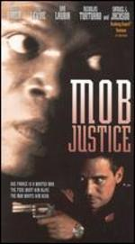 In the Line of Duty: Mob Justice