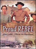 The Proud Rebel - Michael Curtiz