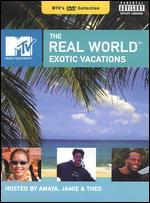 The Real World: Exotic Vacations