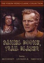 Daniel Boone, Trail Blazer - Albert C. Gannaway; Ismael Rodriguez