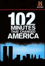 102 Minutes That Changed America -