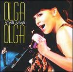 Olga Viva, Viva Olga