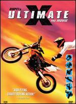 Ultimate X-the Movie