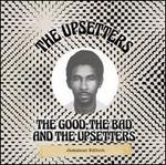 The Good, the Bad and the Upsetters, Jamaican Edition