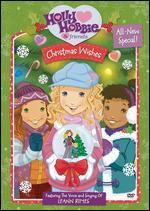 Holly Hobbie & Friends: Christmas Wishes