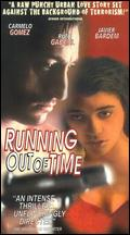 Running Out of Time - Imanol Uribe