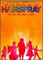 Hairspray [Shake & Shimmy Edition] [2 Discs]