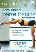 Exhale: Core Fusion - Barre Basics for Beginners