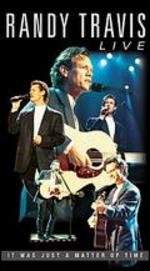 Randy Travis Live-It Was Just a Matter of Time [Vhs]