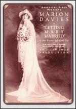 Getting Mary Married - Allan Dwan