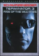 Terminator 3: Rise of Machines [With Movie Money]