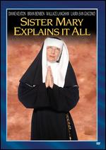 Sister Mary Explains It All - Marshall Brickman