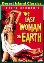 The Last Woman on Earth - Roger Corman