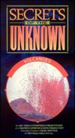 Secrets of the Unknown: Volcanoes