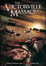 The Victorville Massacre - Riley Wood