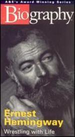 Ernest Hemingway-Wrestling With Life [Vhs]