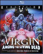 A Virgin Among the Living Dead [Blu-ray]