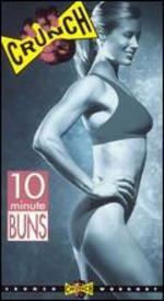 Crunch: 10 Minute Buns
