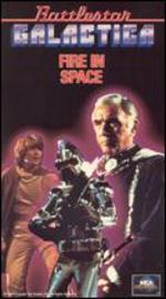 Battlestar Galactica: Fire in Space [Vhs]