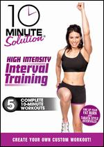 10 Minute Solution: High Intensity Interval Training - Andrea Ambandos