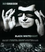 Roy Orbison: Black & White Night