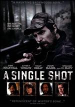 A Single Shot - David M. Rosenthal