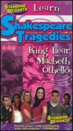 Standard Deviants: Shakespeare Tragedies-Othello, Macbeth, King Lear
