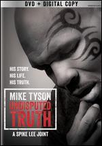 Mike Tyson: Undisputed Truth [Includes Digital Copy] [UltraViolet]